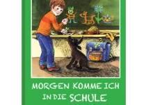 Kinderbuch Morgen komme ich in die Schule