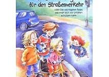 Kinderbuch:Ein Schutzengel für den Straßenverkehr