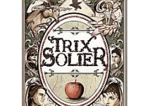 Kinderbuch: Trix Solier, Zauberlehrling voller Fehl und Adel