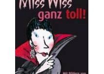 kinderbuch: Miss Wiss ganz toll!
