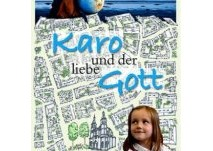 Kinderbuch: Karo und der Liebe Gott