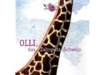 Kinderbuch: Olli, das Zahnputzschwein