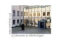 Museum zu Allerheiligen in Schaffhausen