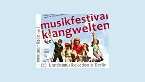 Musikfestival Klangwelten in Berlin