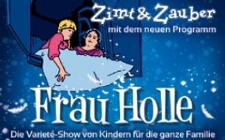 """Zimt & Zauber - Frau Holle"", © Wintergarten Varieté Berlin"