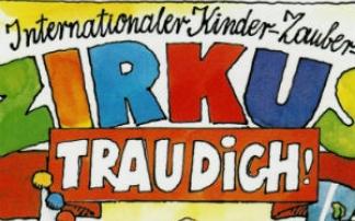 Internationaler Kinder-Zauber- Zirkus TRAU DICH