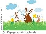 Papageno Musiktheater - Hasenspektakel