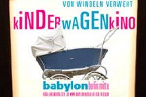 Kinderwagenkino im Kino Babylon in Berlin-Mitte, © Neue Babylon Berlin GmbH