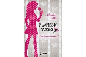 "Jugendbuch ""Flames 'n Roses"""