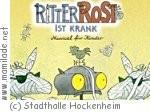 Ritter Rost ist krank - Musical in Hockenheim