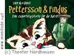 Theater Nordhausen: Pettersson und Findus