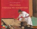 Kinderbuch: Han Gan und das Wunderpferd