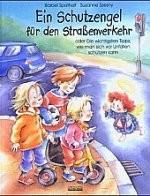 Kinderbuch: Ein Schutzengel für den Straßenverkehr