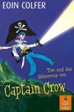 Kinderbuch: Tim und das Geheimnis von Captain Crow