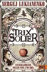 Kinderbuch: Trix Solier, Zauberlehrling voller Fehl und kl