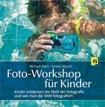 kinderbuch: Foto-Workshop für Kinder kl