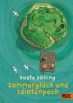kinderbuch: Sommerglück und Idiotenpech  kl