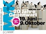"Museum Moderne Kunst in Frankfurt- ""20 Jahre Gegenwart"""