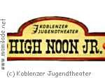 HIgh Noon Jr.  im Koblenzer Jugendtheater
