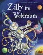 kinderbuch: zilly im weltraum  kl