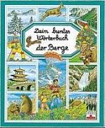 Kinderbuch Mein buntes Wörterbuch der Berge kl