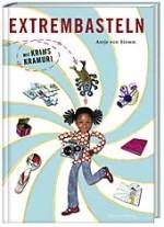 Kinderbuch Extrembasteln mit Krims Kramuri kl