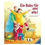 Kinderbuch - Ein Baby für uns alle gr