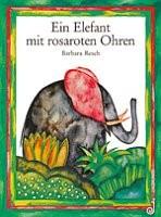 Kinderbuch - Ein Elefant mit rosaroten Ohren