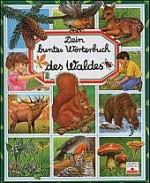 Kinderbuch: Wörterbuch Wald