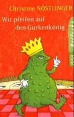 Kinderbuch: Wir pfeifen auf den Gurkenkönig