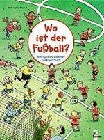 Kinderbuch: Wo ist der Fußball? ü