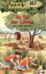 Kinderbuch: Das magische Baumhaus - Im Tal der Löwen ü