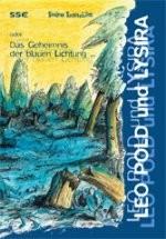 Kinderbuch: Leo Pold und Lysira (c) Sabina Sagmeister