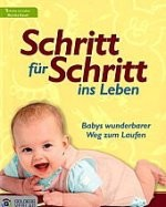Kinderbuch: Schritt für Schritt ins Leben kl