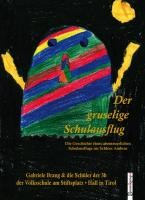 Kinderbuch: Der gruselige Schulausflug