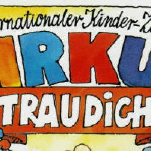 Internationaler Kinder-Zauber- Zirkus TRAU DICH